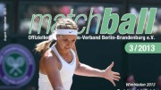 Matchball - Tennis in Berlin und Brandenburg 03-2013