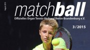 Matchball – Tennis in Berlin und Brandenburg 03-2015-Titel